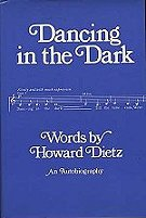 book cover: Dancing in the Dark by Howard Dietz